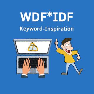 WDF*IDF als Keyword-Inpiration sehen