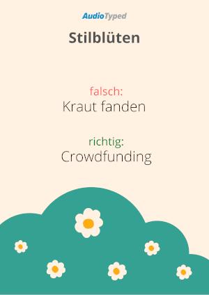 Transkription Stilblüte Crowdfunding